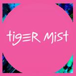 Tiger Mist