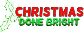 Christmas Done Bright Coupon & Promo Code 2018