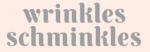 Wrinkles Schminkles discount codes